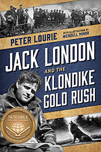 Jack London and the Gold Rush